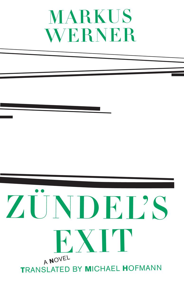 Zündel's Exit by Markus Werner