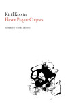 Eleven Prague Corpses