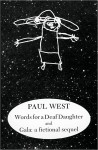Words for a deaf daughter by Paul West